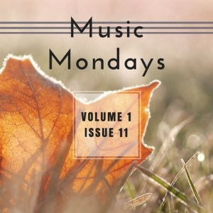 Music Mondays – October Playlist