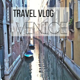 Our Venice Travel Vlog