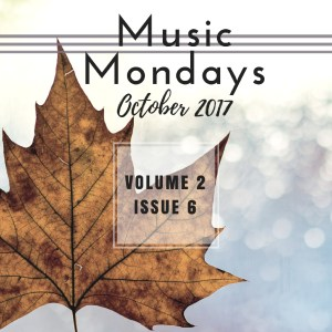Music Mondays – October 2017 Playlist