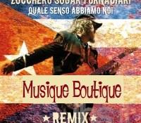 il nostro remix per Zucchero Fornaciari …