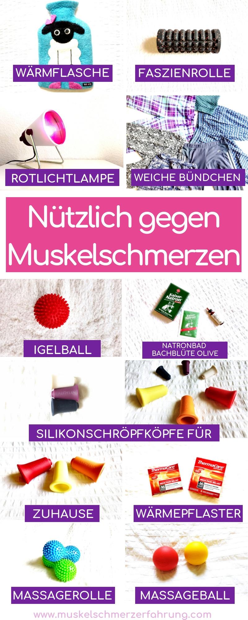 nützliche Dinge gegen Muskelschmerzen Wärmflasche, Wärmepflaster, Silikonschröpfköpfe, Igelball, Massageball und -rolle, Rotlichtlampe, Natronbad