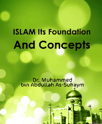 ISLAM Its Foundation And Concepts