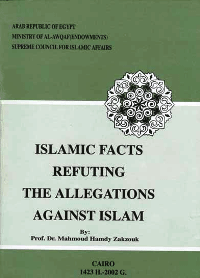 Islamic Facts Refuting the Allegations against Islam