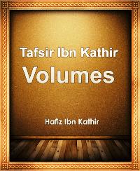 Tafsir Ibn Kathir Volumes