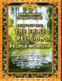 SATAN'S SLY GAME: THE FALSE RELIGION OF PEOPLE-WORSHIP