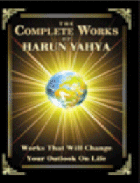 THE COMPLETE WORKS OF HARUN YAHYA