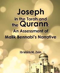 Joseph in the Torah and the Qurann: An Assessment of Malik Bennabi's Narrative