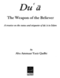 Dua: The Weapon of The Believer