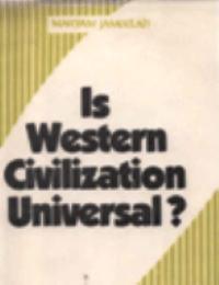 Is Western Civilization Universal ?