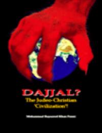 DAJJAL? The Judeo-Christian 'Civilization'!