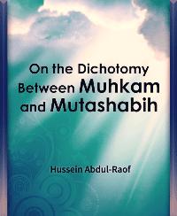 On the Dichotomy Between Muhkam and Mutashabih