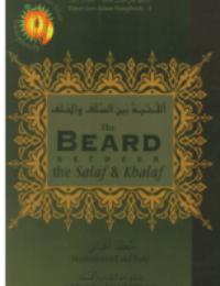 The Beard Between the Salaf & Khalaf