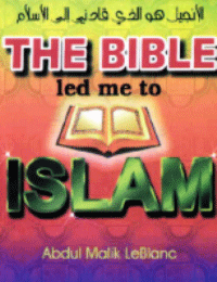 The Bible led me to Islam