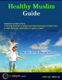 Healthy Muslim Guide – Volume 1