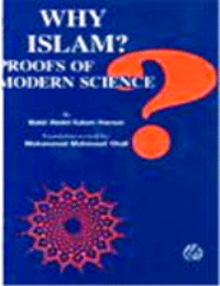 Why Islam: Proofs of Modern Science