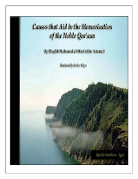 Causes that Aid in the Memorization of the Noble Quran