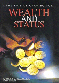 The Evil of Craving For Wealth & Status
