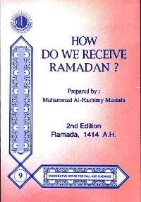 How Do We Receive Ramadan?