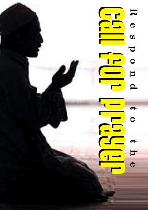 Respond to the Call for Prayer