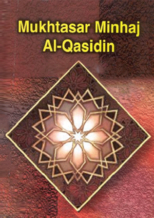 Towards the Hereafter – Mukhtasar Minhaj Al-Qasidin