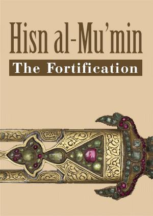 Hisn al-Mu'min – The Fortification of the Believer