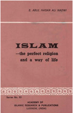 Islam The Prefect Religion And A Way Of Life