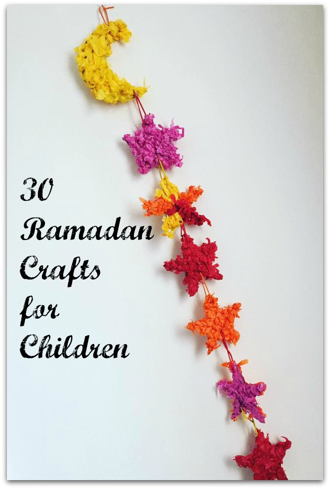 30 Ramadan Crafts for Children