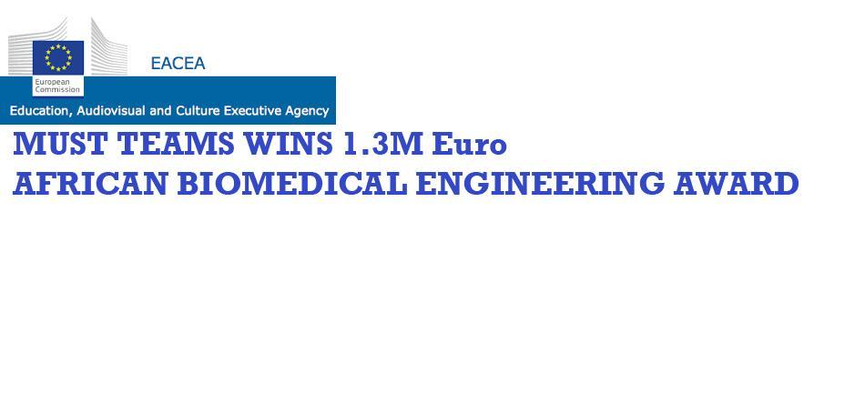 MUST Team Receives 1 3m Euro Bio-Medical Engineering Grant