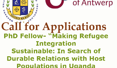 "MUST Antwerp PhD Fellow – Project "" Making Refugee Integration Sustainable: In Search of Durable Relations with Host Populations in Uganda"""