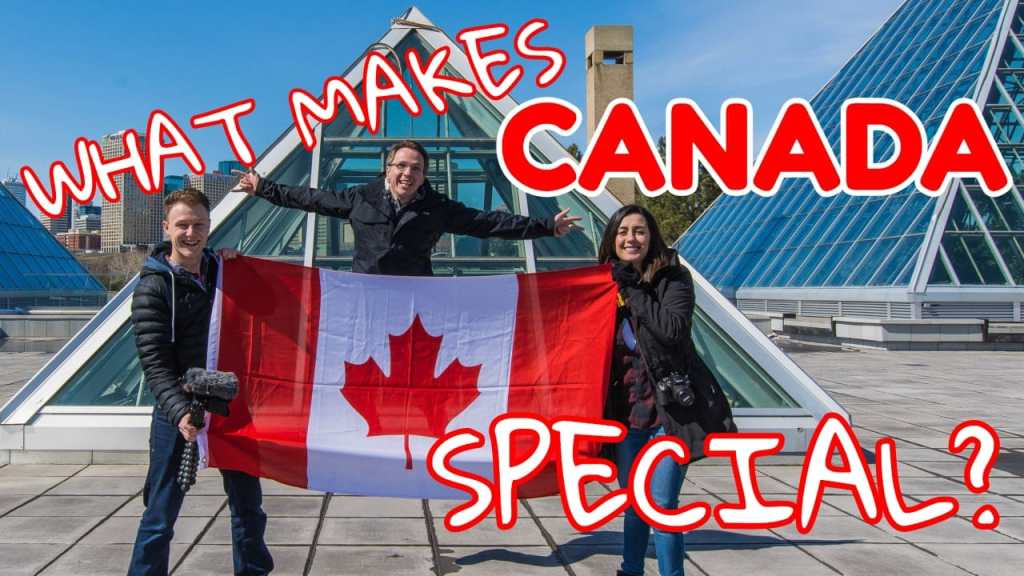What makes Canada special?