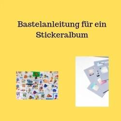 Bastelanleitung für ein Stickeralbum