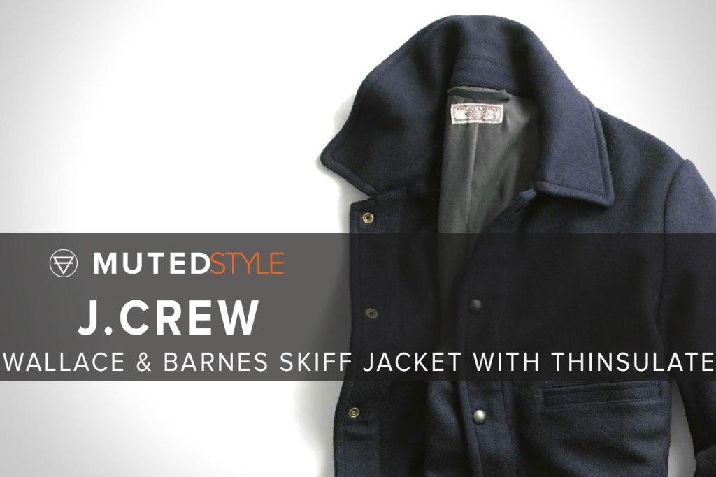Wallace and Barnes Skiff Jacket