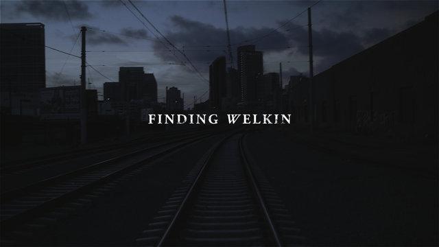 FINDING WELKIN