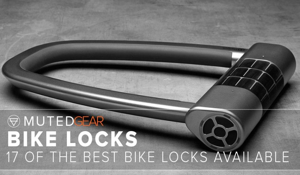 17 of the best bike locks available