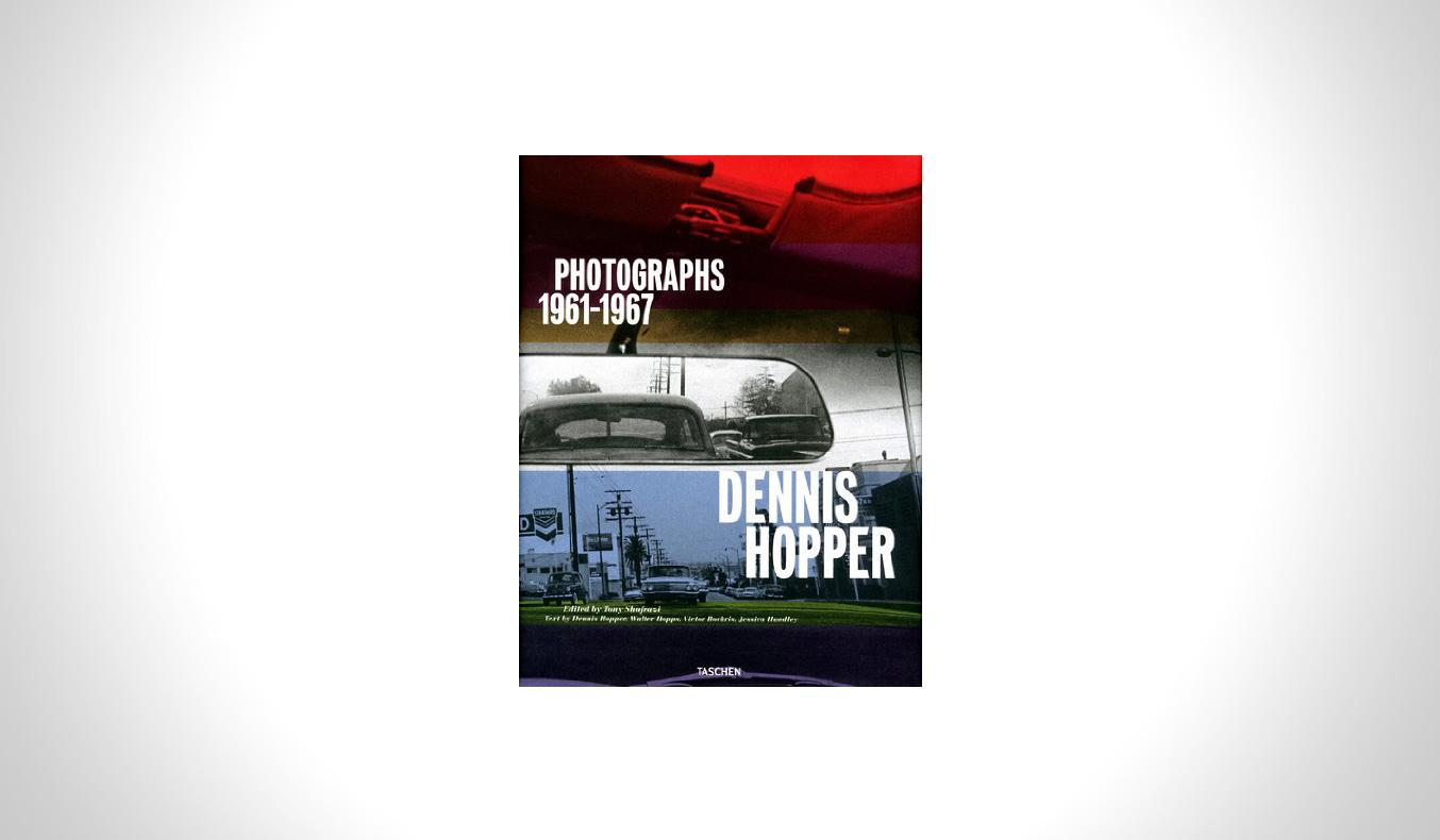 Dennis Hopper: Photographs 1961-1967