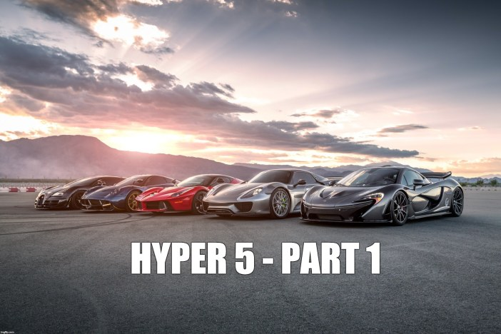 HYPER 5 – PART 1 | WHAT IS THE WORLD'S FASTEST SUPERCAR