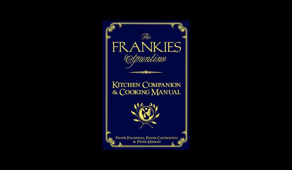The Frankies Spuntino Cookbook