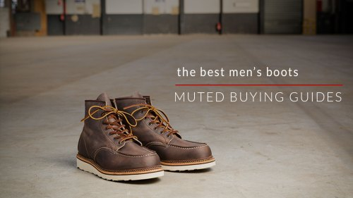 bd3bb20a4100 7 Boots Every Man Should Own