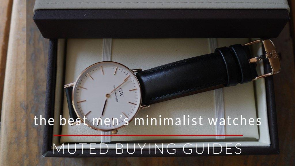 The Best Minimalist Watches For Men
