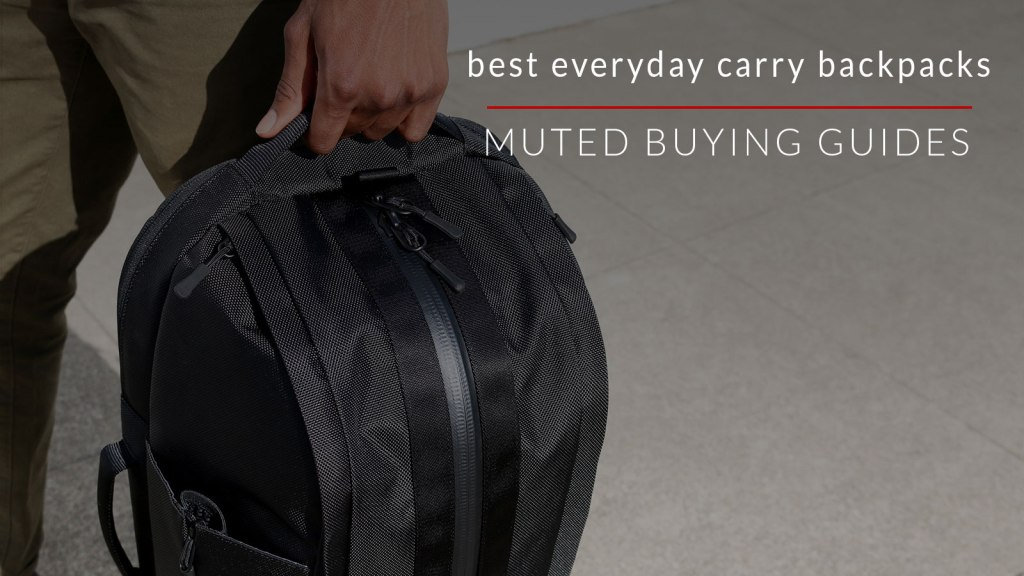 best everyday carry backpacks
