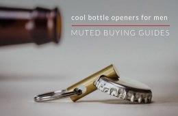 Cool Bottle Openers For Men