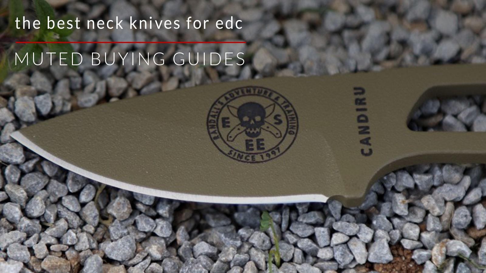 Best Neck Knives for EDC