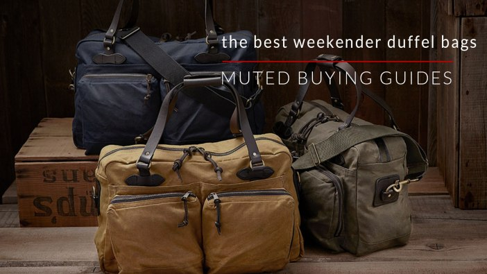 6 of the Best Weekender Bags for Men