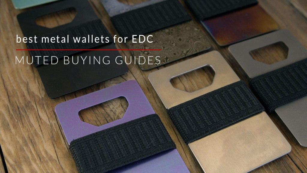 best metal wallets for edc