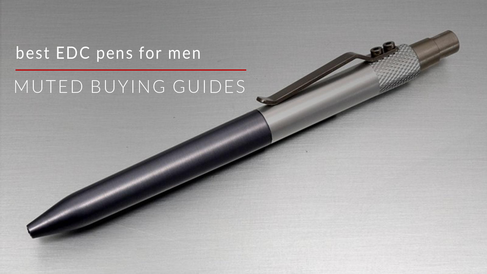the best edc pens for men