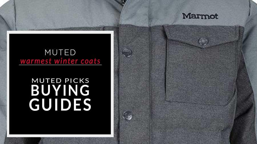 Warmest Winter Coats For Men