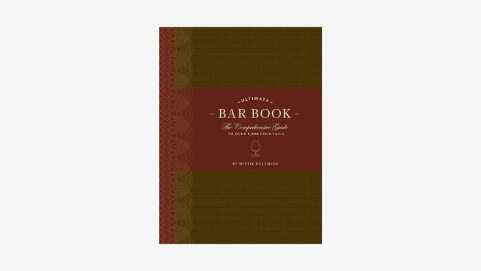 The Ultimate Bar Book Over 1000 Drink Recipes