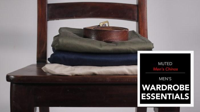 Mens Wardrobe Essentials - Chinos