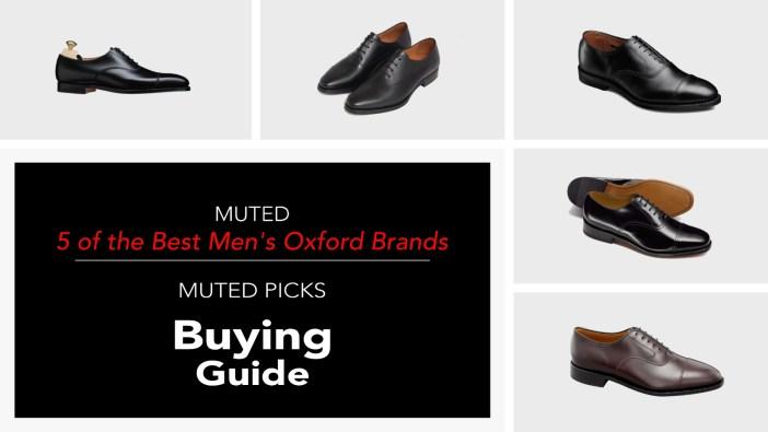 5 Best Men's Oxford Dress Shoe Brands