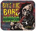 Bite the Bone, Weirdom Steak House